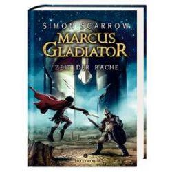 Bücher: Marcus Gladiator 04 - Zeit der Rache  von Simon Scarrow