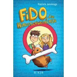 Bücher: Fido, das Hundeschweinchen  von Patrick Jennings