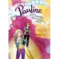 Bücher: Pauline, Ein Soapstar kommt selten allein  von Jenny Schuckardt