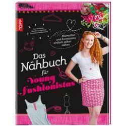 Bücher: Das Nähbuch für Young Fashionistas  von Franziska Heidenreich,Bianka Langnickel,Ina Andresen