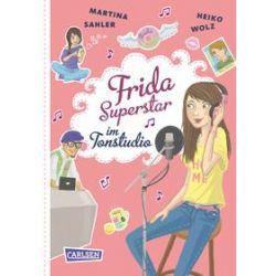 Bücher: Frida Superstar 05: Frida Superstar im Tonstudio  von Heiko Wolz,Martina Sahler