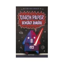 Bücher: Darth Paper schlägt zurück  von Tom Angleberger