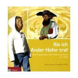 Bücher: Als ich Ander Hofer traf  von Verena Wolf,Sonja Ortner