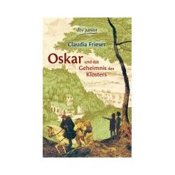 Bücher: Oskar und das Geheimnis des Klosters  von Claudia Frieser