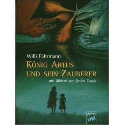 Bücher: König Artus und sein Zauberer. (VIVA)  von Willi Fährmann