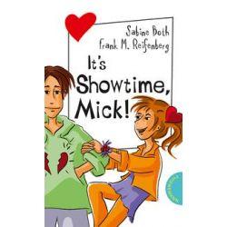 Bücher: It's Showtime, Mick!  von Frank Maria Reifenberg,Sabine Both