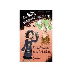 Bücher: Die Vampirschwestern  01. Eine Freundin zum Anbeißen  von Franziska Gehm