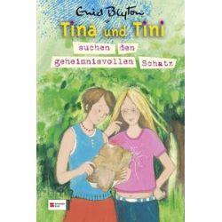 Bücher: Tina und Tini 01.Tina und Tini suchen den geheimnisvollen Schatz  von Enid Blyton