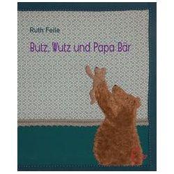 Bücher: Wutz, Butz und Papa Bär  von Ruth Feile