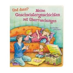 Bücher: Und dann?: Meine Geschwistergeschichten mit Überraschungen  von Manfred Mai