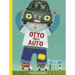 Bücher: Otto fährt Auto  von Tom Schamp