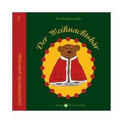 Bücher: Der Weihnachtsbär  von Tina Birgitta Lauffer