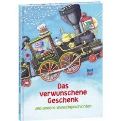 Bücher: Das verwunschene Geschenk und andere Wunschgeschichten