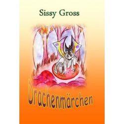 Bücher: Drachenmärchen  von Sissy Gross