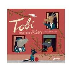 Bücher: Tobi und die Alten  von Anne-Kathrin Behl