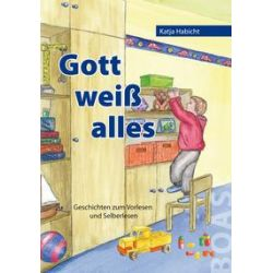 Bücher: Gott weiß alles  von Katja Habicht