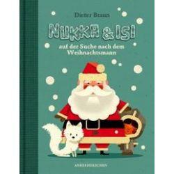 Bücher: Nukka & Isi auf der Suche nach dem Weihnachtsmann  von Dieter Braun