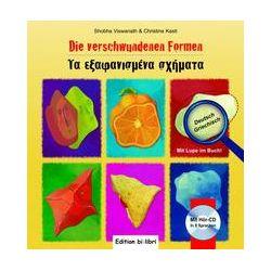 Bücher: Die verschwundenen Formen. Kinderbuch Deutsch-Griechisch  von Christine Kastl,Shobha Viswanath