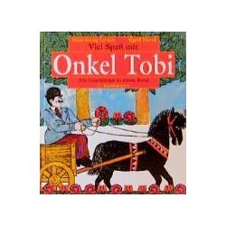 Bücher: Viel Spaß mit Onkel Tobi  von Gisela Hanck,Hans-Georg Lenzen