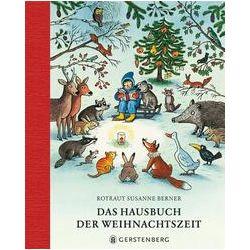 Bücher: Das Hausbuch der Weihnachtszeit  von Rotraut Susanne Berner