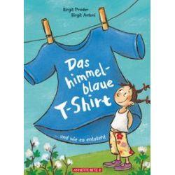 Bücher: Das himmelblaue T-Shirt  von Birgit Prader