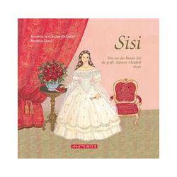 Bücher: Sisi - Wie aus der kleinen Sisi die große Kaiserin Elisabeth wurde  von Rosemarie Künzler-Behncke