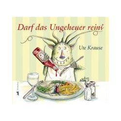 Bücher: Darf das Ungeheuer rein?  von Ute Krause