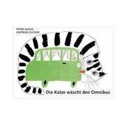Bücher: Die Katze wäscht den Omnibus  von Peter Hacks