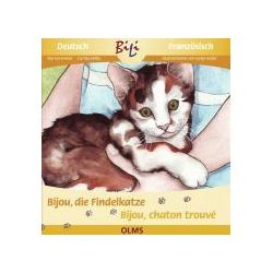 Bücher: Bijou, die Findelkatze /Bijou, la petite chatte trouvée  von Carina Welly,Ria Gersmeier