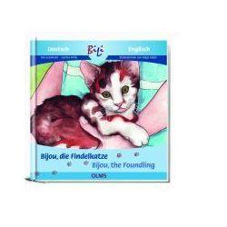 Bücher: Bijou, die Findelkatze/Bijou the Foundling  von Carina Welly,Ria Gersmeier