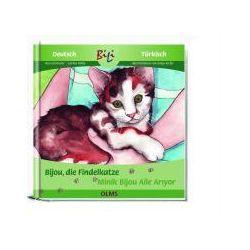 Bücher: Bijou, die Findelkatze / Minik Bijou Aile Aryor  von Carina Welly,Ria Gersmeier