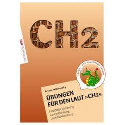 Bücher: Übungsheft für den Laut CH2  von Ariane Willikonsky