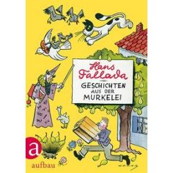 Bücher: Geschichten aus der Murkelei  von Hans Fallada