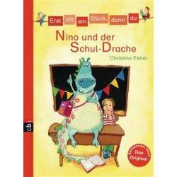 Bücher: Erst ich ein Stück, dann du - Nino und der Schul-Drache  von Christine Feher
