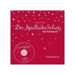 Bücher: Der SpielliederSchatz - Das Praxisbuch mit CD  von Stephanie Klein