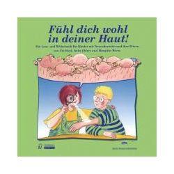 Bücher: Fühl dich wohl in deiner Haut!  von U. Worm,Imke Ehlers,Ute Bock