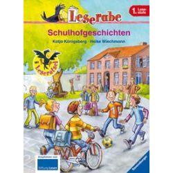Bücher: Leserabe: Schulhofgeschichten  von Katja Königsberg