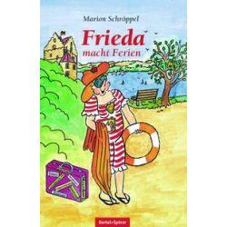 Bücher: Frieda ...macht Ferien  von Marion Schröppel