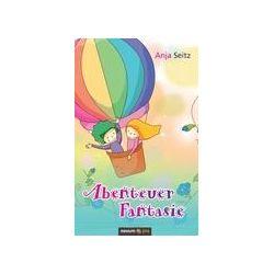 Bücher: Abenteuer Fantasie  von Seitz Anja