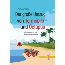 Bücher: Der große Umzug von Termópilo und Óctopus  von Perfecto Yebra