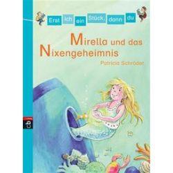 Bücher: Erst ich ein Stück dann du 04. Mirella und das Nixen-Geheimnis  von Patricia Schröder
