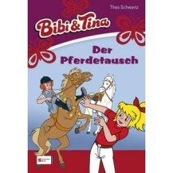 Bücher: Bibi und Tina 22. Der Pferdetausch  von Theo Schwartz