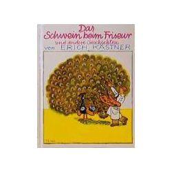 Bücher: Das Schwein beim Friseur und anderes  von Erich Kästner