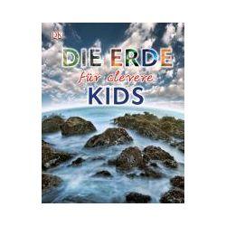 Bücher: Die Erde für clevere Kids  von John Woodward