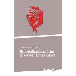 Bücher: Brabbelback auf der Insel der Einsamkeit  von Ekaterina Anufrikova