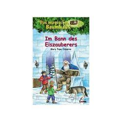Bücher: Das magische Baumhaus 30. Im Bann des Eiszauberers  von Mary Pope Osborne