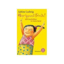 Bücher: Hier kommt Frieda!  von Sabine Ludwig