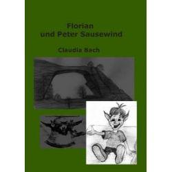 Bücher: Florian und Peter Sausewind  von Claudia Bach