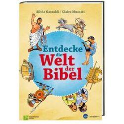 Bücher: Entdecke die Welt der Bibel  von Claire Musatti