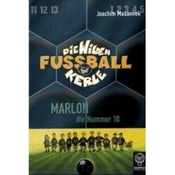 Bücher: Die Wilden Fussballkerle 10. Marlon, die Nummer 10  von Joachim Masannek